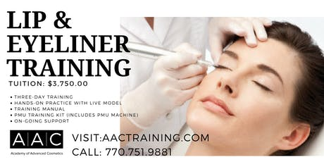 LIP & EYELINER PERMANENT MAKEUP CERTIFICATION TRAINING tickets