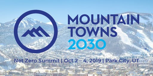 Mountain Towns 2030 Net Zero Summit | 3-Day Conference Event