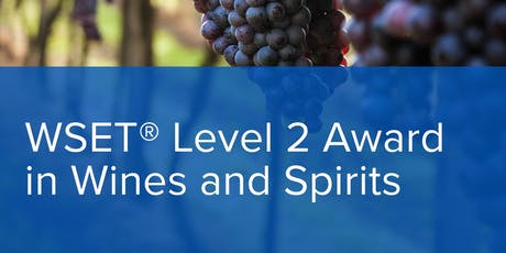 WSET Level 2 Award in Wine and Spirits tickets