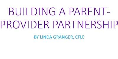 Building a Parent-Provider Partnership