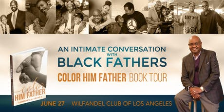 An Intimate Conversation with Black Fathers - Color Him Father Los Angeles tickets