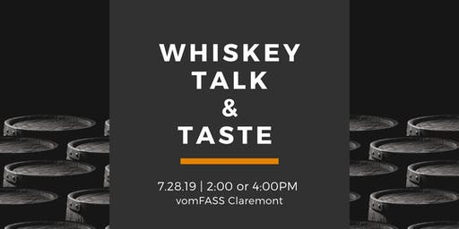 Whiskey Talk & Taste