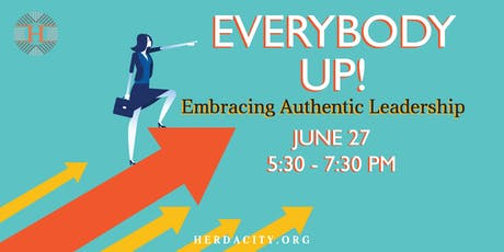 Everybody Up! Embracing Authentic Leadership tickets