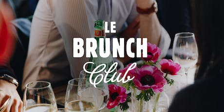 Le Brunch Club - 14 juillet tickets