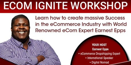 eCom Ignite Workshop Live Stream, London! Last Event of 2019 tickets
