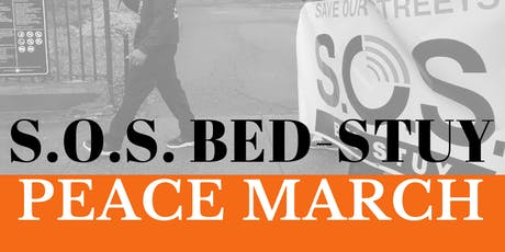 S.O.S. Bed-Stuy Peace March tickets