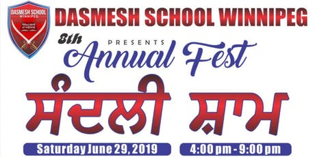 Dasmesh School Winnipeg presents 8th ANNUAL- FEST 2019 (ਸੰਦਲੀ ਸ਼ਾਮ) tickets