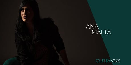 """Ana Malta e Grupo - Show de Lançamento do CD """"Outra Voz"""" ingressos"""