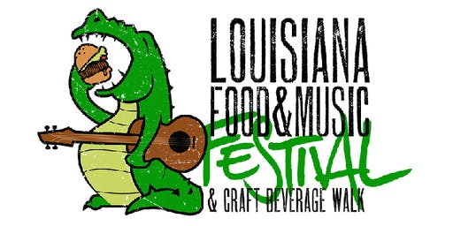 Louisiana Food & Music Festival featuring Craft Beverage Walk