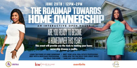 The Roadmap to Homeownership: An Interactive Open House tickets