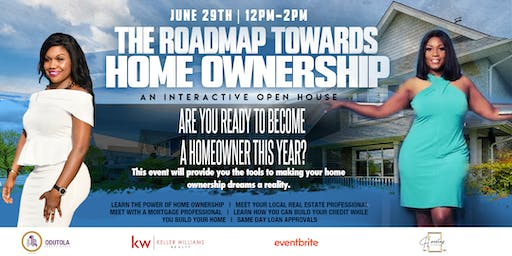 The Roadmap to Homeownership: An Interactive Open House