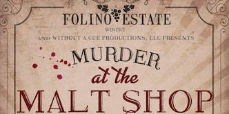 """Murder at the Malt Shop"" Murder Mystery Dinner"