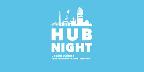 9. Hub Night Cybersecurity Entrepreneurship Networking Tickets