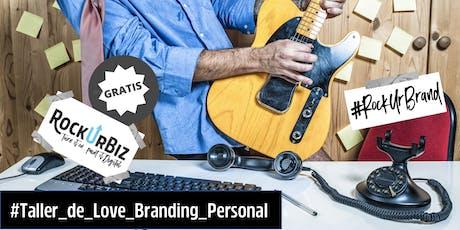 RockUrBrand CDMX: Taller de Love Branding Personal en el Mundo Digital entradas