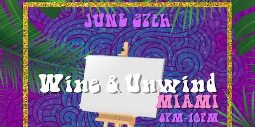 Wine & Unwind Miami At The  Hippie Haven