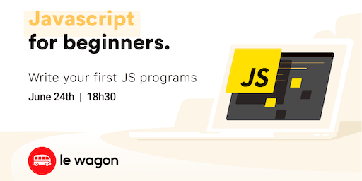 JavaScript for Beginners - Free workshop with Le Wagon Rio