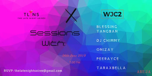 The Late Night Soirée x WJC2  Sessions