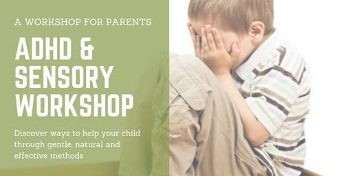 Free ADHD, Sensory, and Anxiety Workshop for Parents