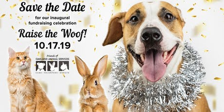 Friends of Oakland Animal Services' Raise the Woof! tickets