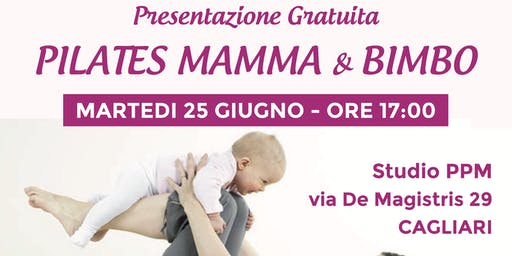 Presentazione Gratuita Nuovo Corso Pilates Mamma & Bimbo