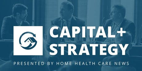 Home Health Care News Capital + Strategy Forum 2020 tickets