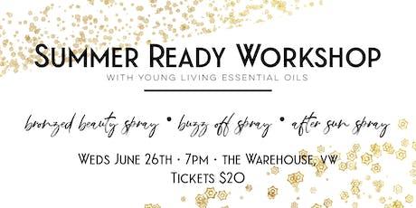 Summer Workshop With Essential Oils tickets