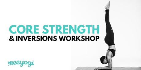 Core Strength & Inversions Workshop tickets