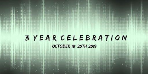 3 Year Celebration