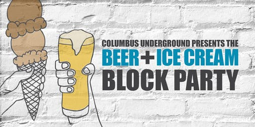 Beer + Ice Cream Block Party