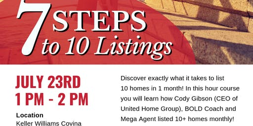 7 Steps to 10 Listings in 1 Month