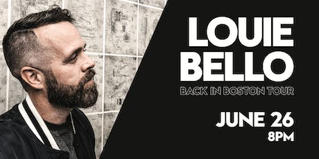LIVE AT THE GALLERY: Louie Bello Back in Boston Tour tickets