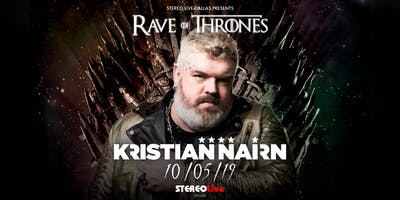 Kristian Nairn: Rave of Thrones - Stereo Live Dallas