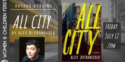 Author Reading: ALL CITY by Alex DiFrancesco