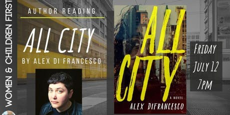 Author Reading: ALL CITY by Alex DiFrancesco tickets