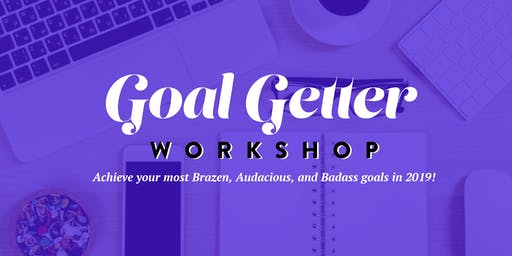 Goal Getter Workshop