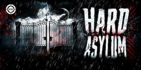 Hard Asylum tickets