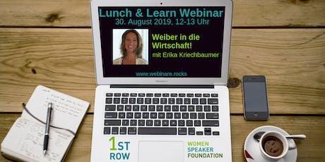 """Live-Webinar """"Weiber in die Wirtschaft"""" mit Erika Kriechbaumer Tickets"""
