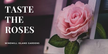 Taste the Roses tickets