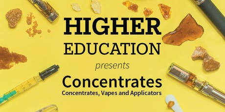 The+Source's Higher Education: Concentrates tickets