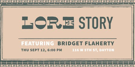 LORE Story: Featuring Bridget Flaherty tickets
