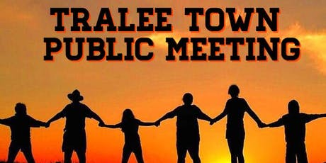 Tralee Town Public Meeting tickets