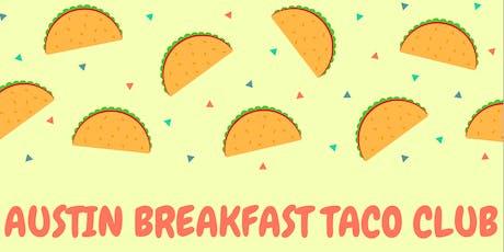 Austin Breakfast Taco Club #1 tickets