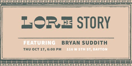 LORE Story: Featuring Bryan Suddith tickets