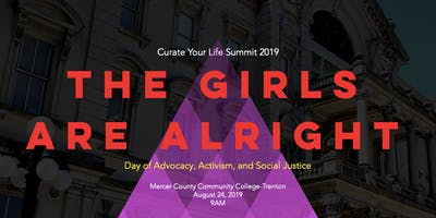 Curate Your Life Summit 2019: A Day of Advocacy, Activism & Social Justice
