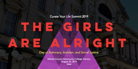 Curate Your Life Summit 2019: A Day of Advocacy, Activism & Social Justice tickets