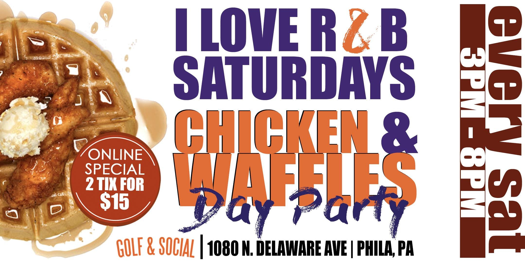 I Love R & B Saturday's Day with a twist | Chicken and Waffles