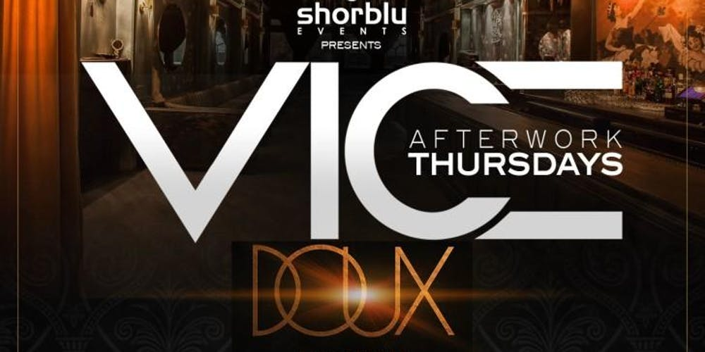Vice Thursdays Tickets, Multiple Dates | Eventbrite
