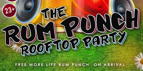 Rum Punch Rooftop Party  tickets