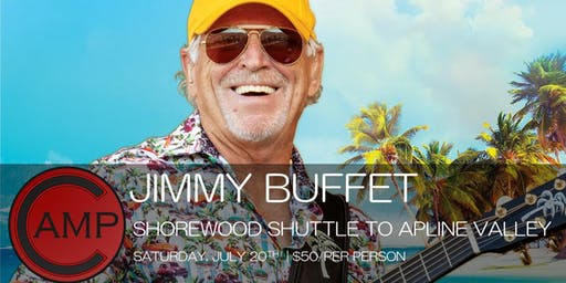 Camp Bar SHOREWOOD - Jimmy Buffet Shuttle to Alpine