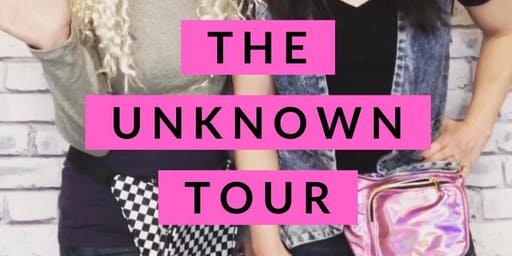 The Unknown Tour - Choosing Faith Over Fear